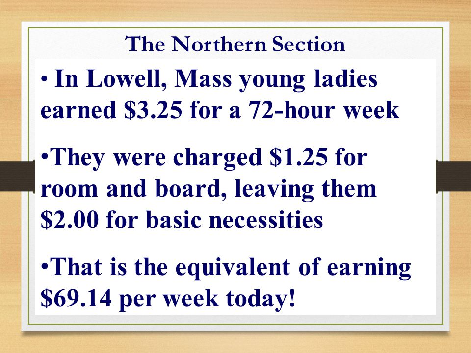 That is the equivalent of earning $69.14 per week today!