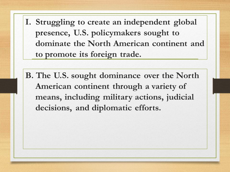 I. Struggling to create an independent global presence, U. S