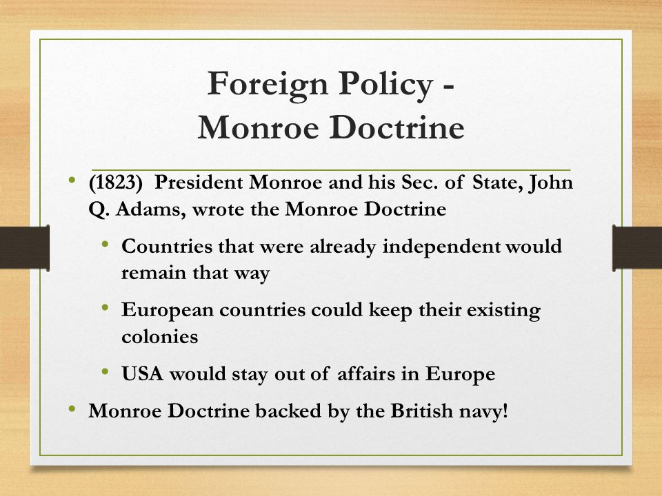 Foreign Policy - Monroe Doctrine