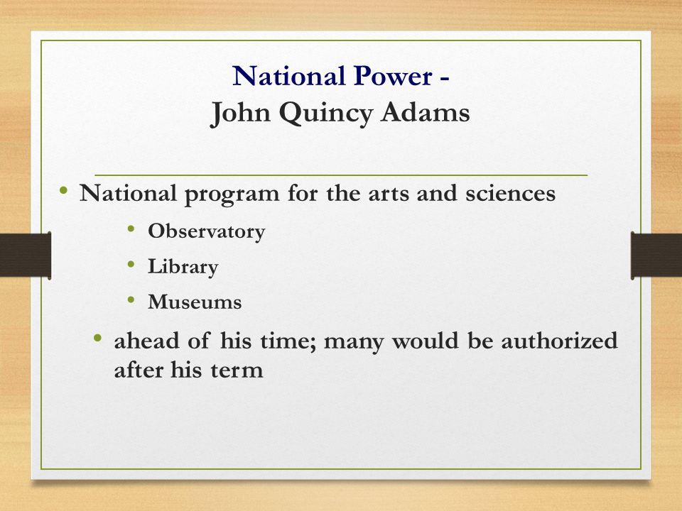 National Power - John Quincy Adams