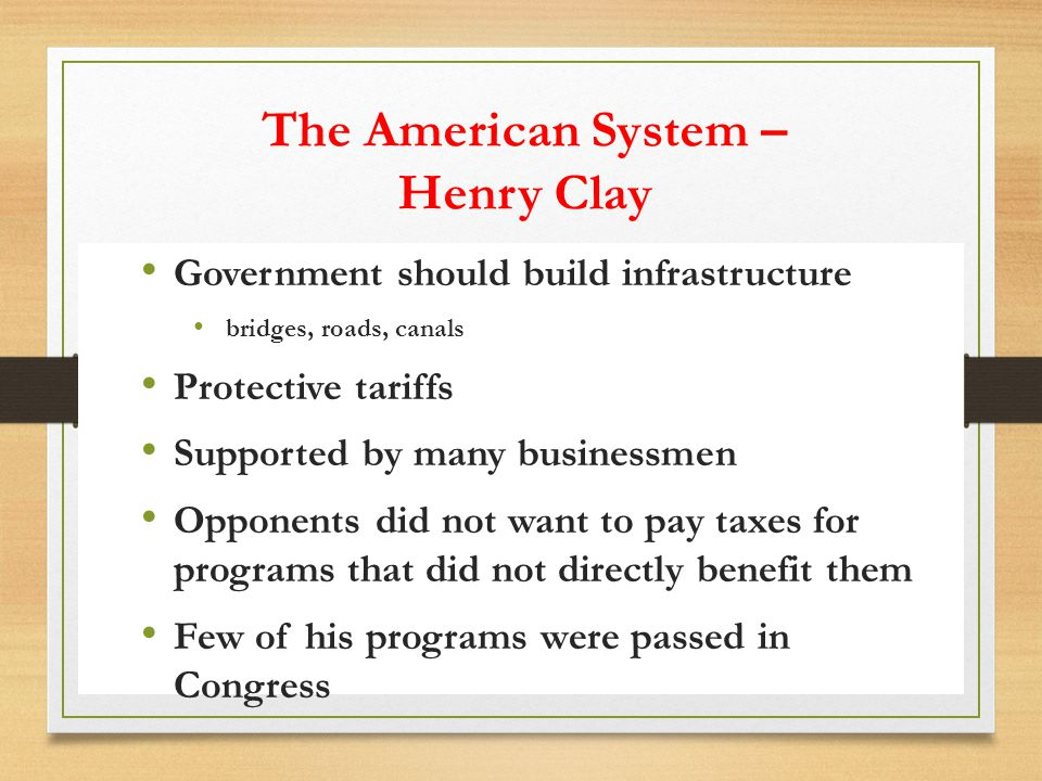 The American System – Henry Clay