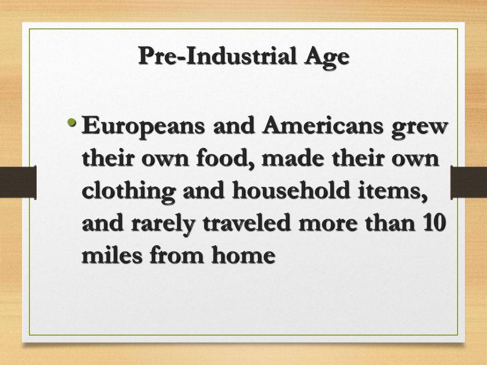Pre-Industrial Age