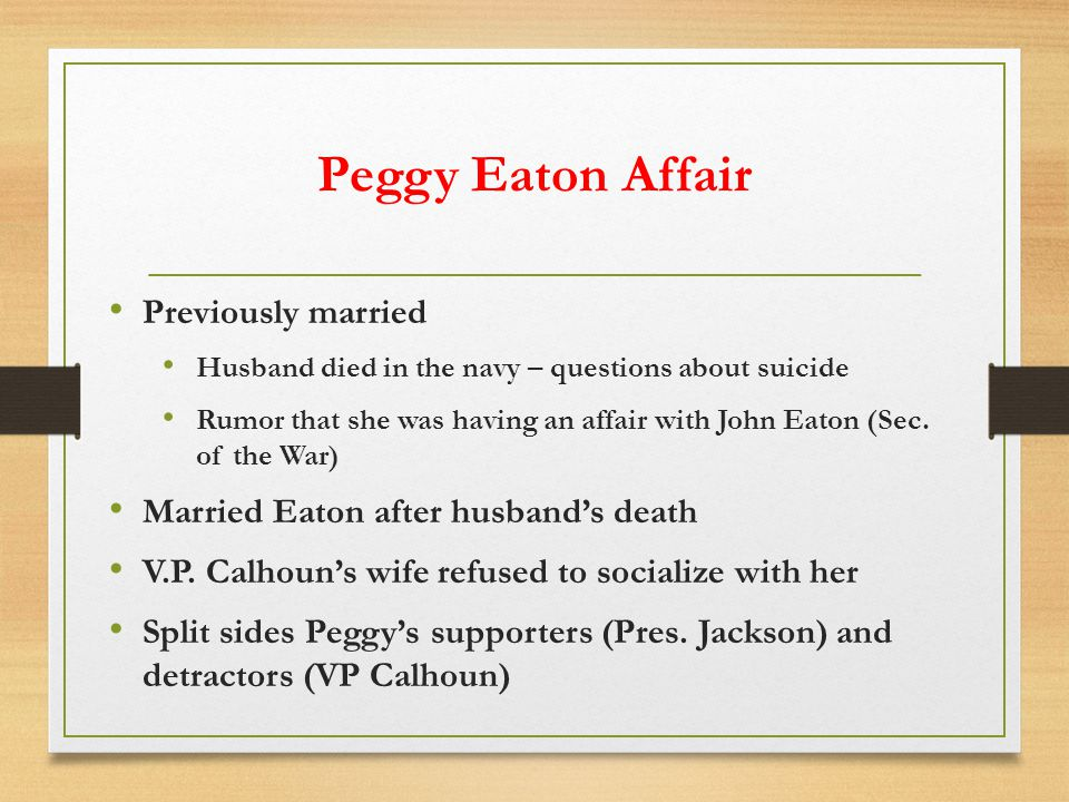 Peggy Eaton Affair Previously married