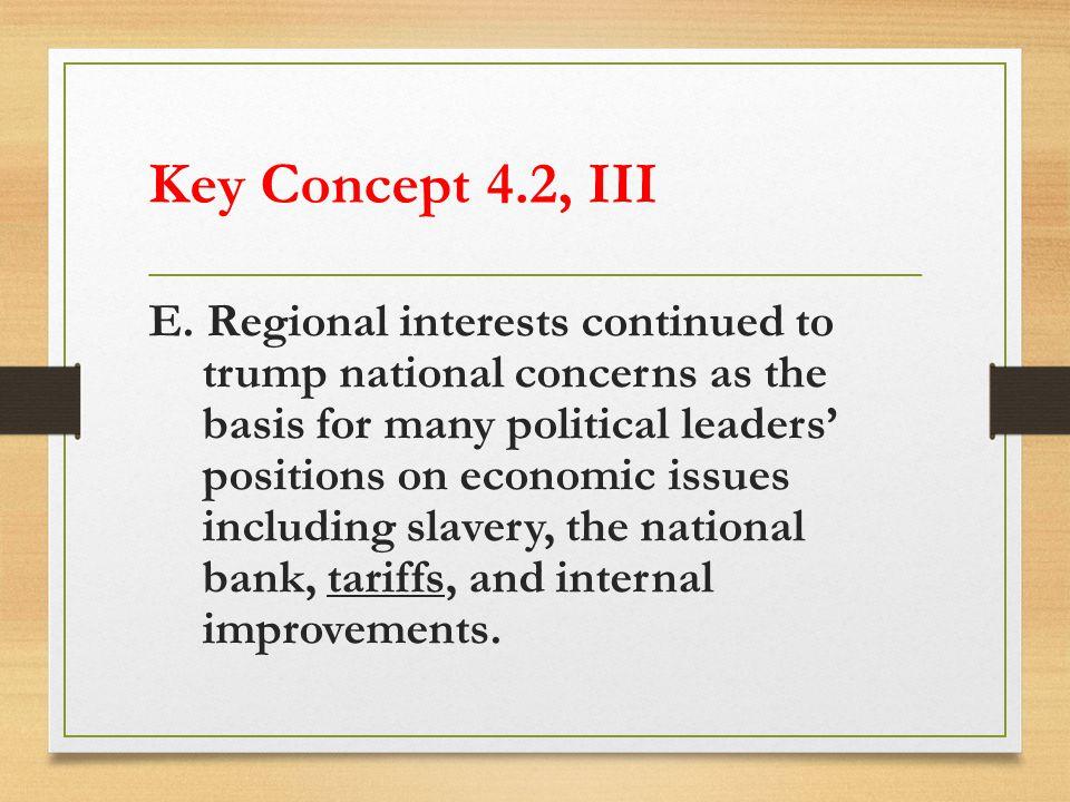 Key Concept 4.2, III