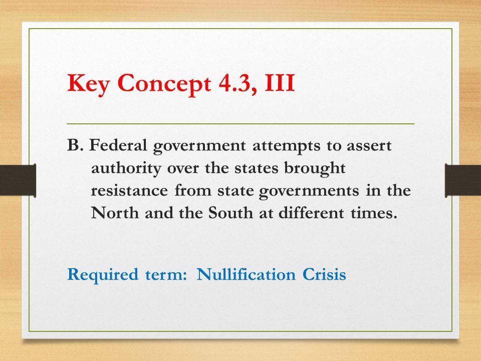 Key Concept 4.3, III