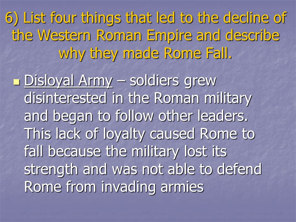 What led to the fall of the Roman Empire?