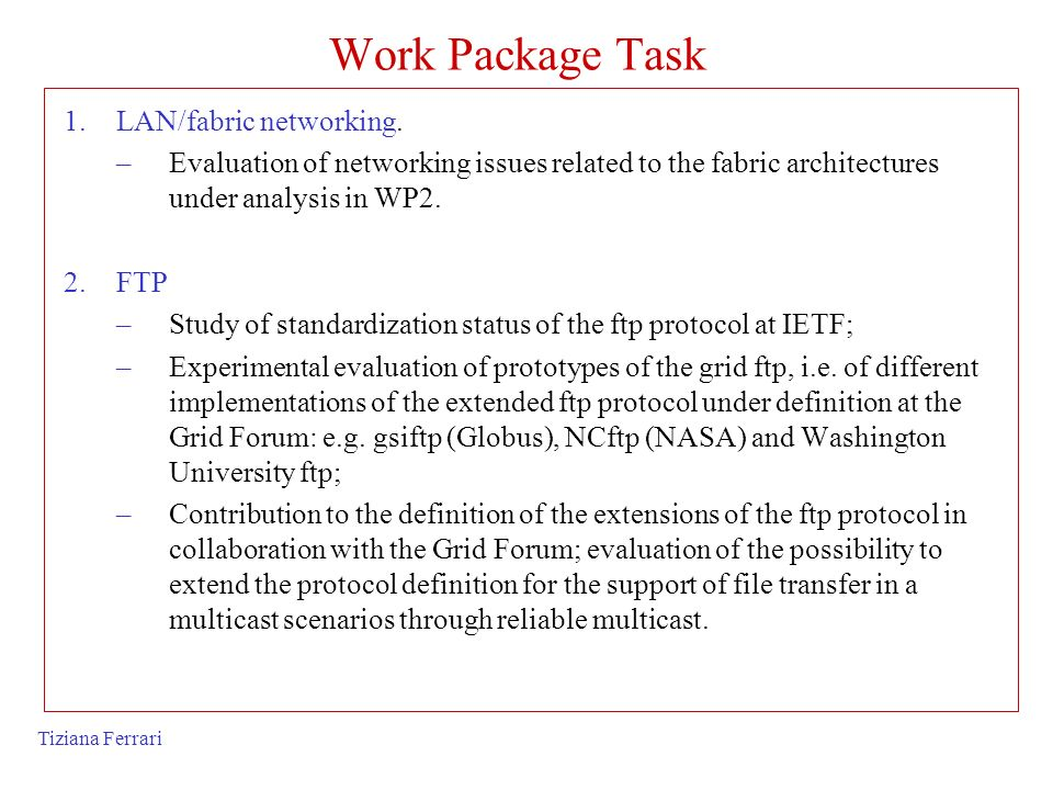 Work Package Task LAN/fabric networking.