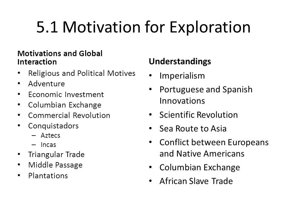 motivations for exploring For kmhs amer history i trailer: unit 1 exploration/columbus.