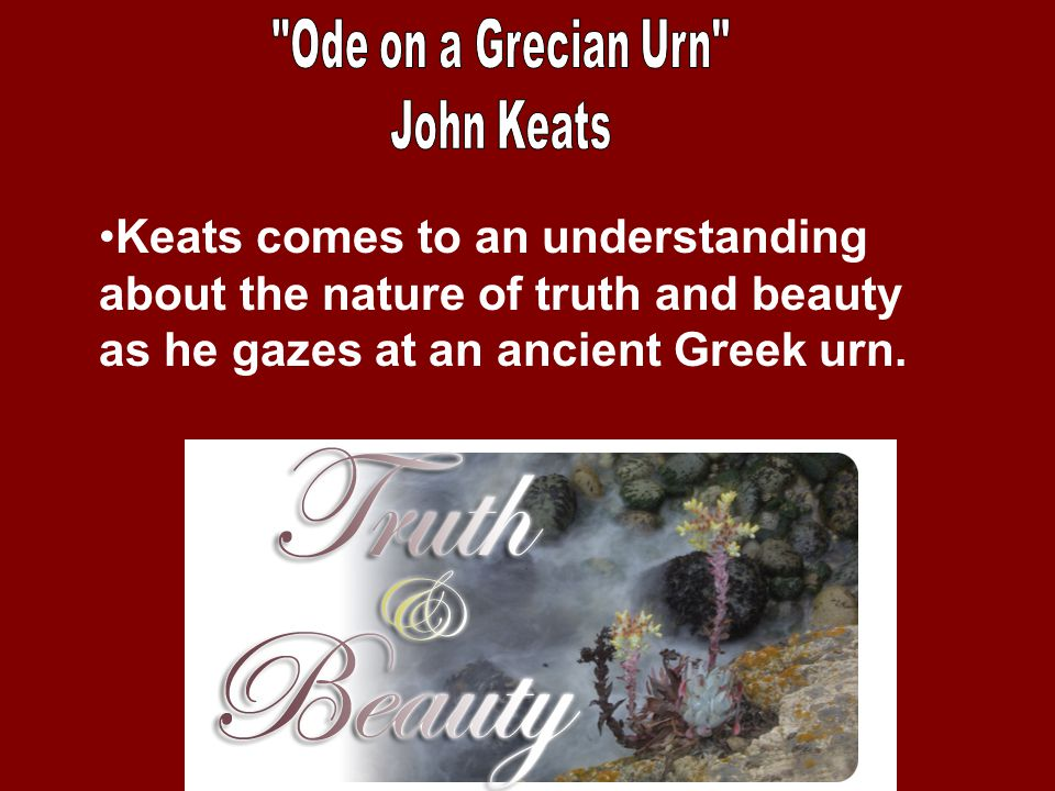 ode on a grecian urn life Ah, one of my favorite controversial subjects to discuss about one of my very  favorite poems ever the contrast keats creates between art and life in ode on  a.