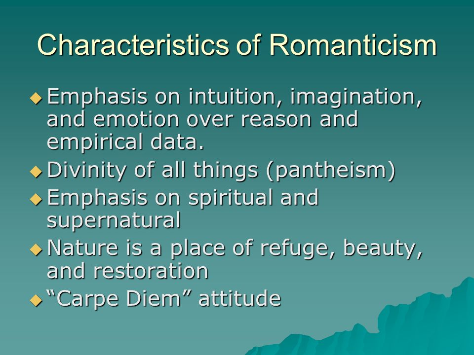 the characteristics of the romanticism in Characteristics of romanticism in frankenstein was greatly influenced by the intellectual movement of romanticismsince she was closely associated with many of the great minds of the romantic movement such as her husband percy b shelley and lord byron, it is natural that her works would reflect the romantic trends.