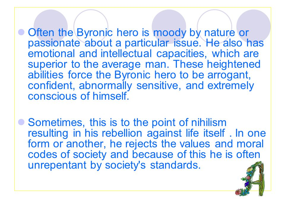 english literature for english major juniors ppt video online often the byronic hero is moody by nature or passionate about a particular issue he