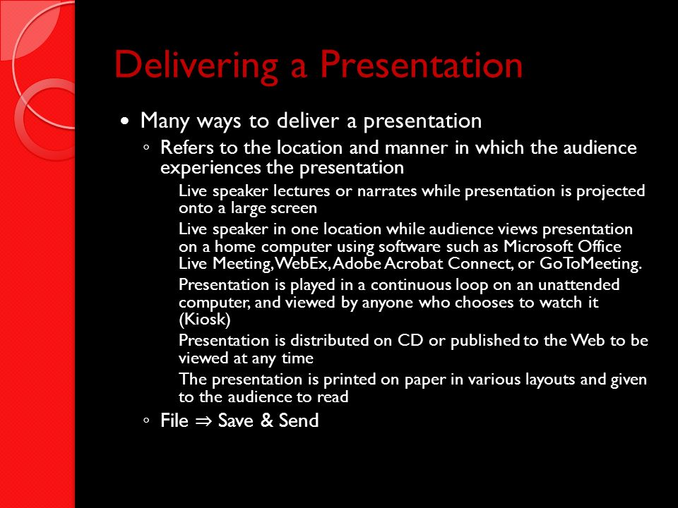 Delivering a Presentation