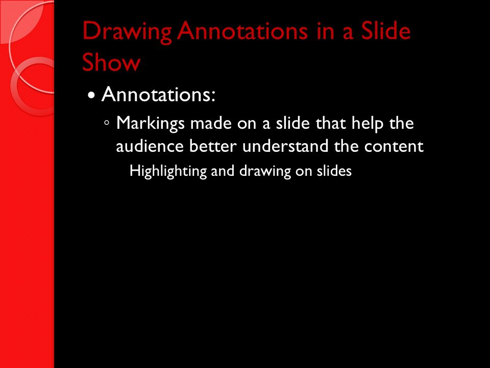 Drawing Annotations in a Slide Show