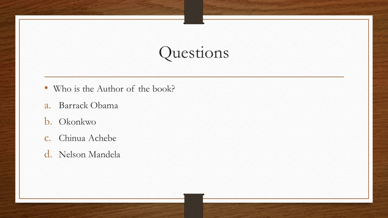 Questions Who is the Author of the book Barrack Obama Okonkwo