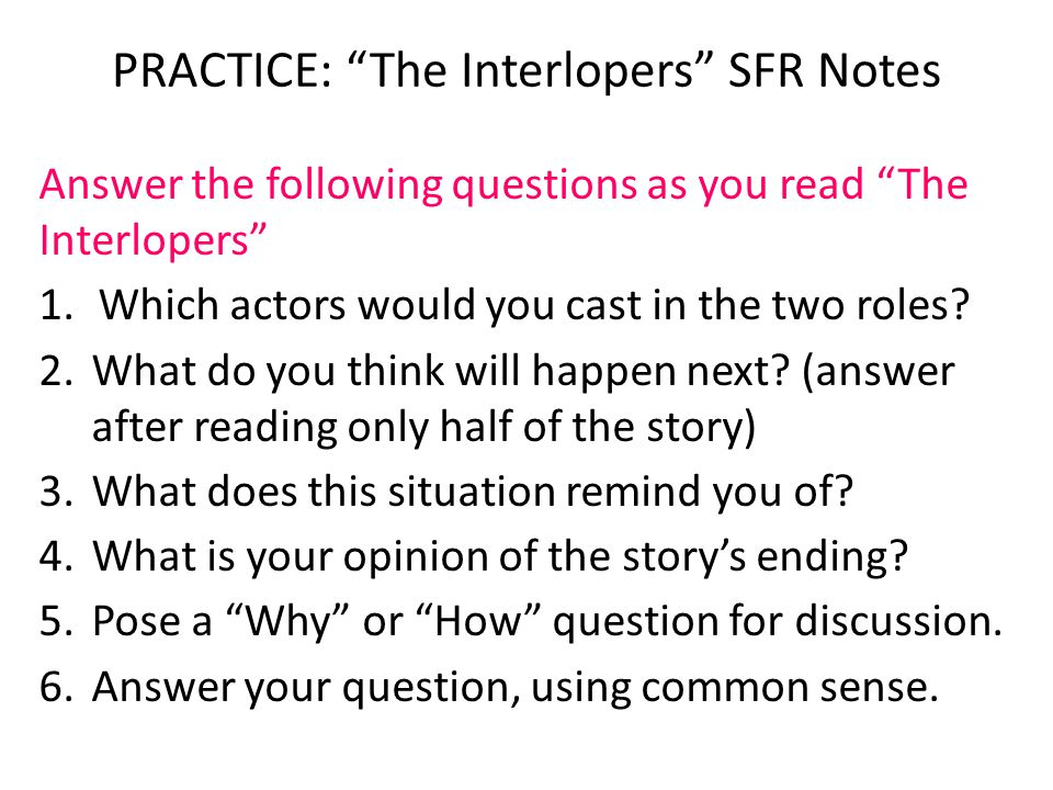 PRACTICE: The Interlopers SFR Notes