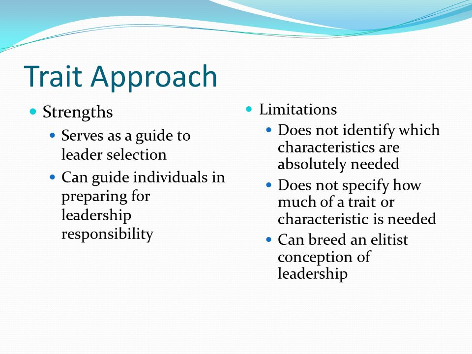 trait approach As was noted in the introduction, some personality theorists have categorized  people into personality types on the basis of distinctive personality characteristics.