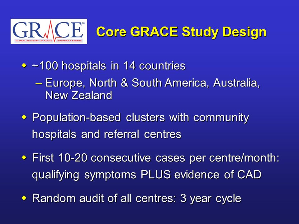 Core GRACE Study Design