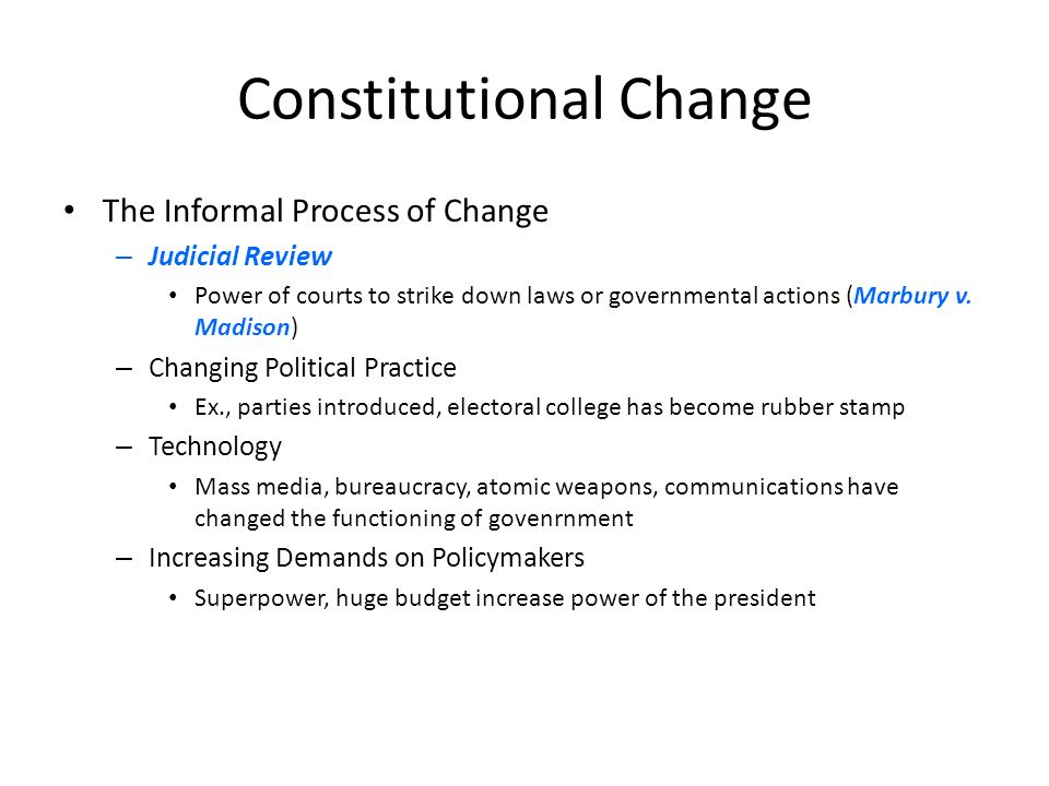 constitutional change Constitution: constitution, the body of doctrines and practices that form the fundamental organizing principle of a political state in some cases, such as the united.