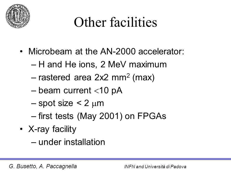 Other facilities Microbeam at the AN-2000 accelerator: