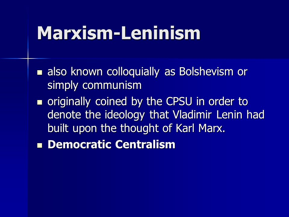 karl marx and lenins ideology A socialist philosophy developed by karl marx, marxism offered a critical analysis of history, politics and capitalism, on pseudo-scientific principles.