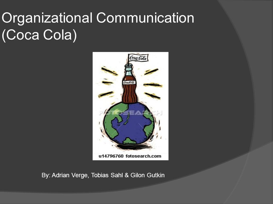 Organizational Communication (Coca Cola)