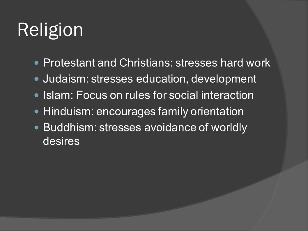 Religion Protestant and Christians: stresses hard work