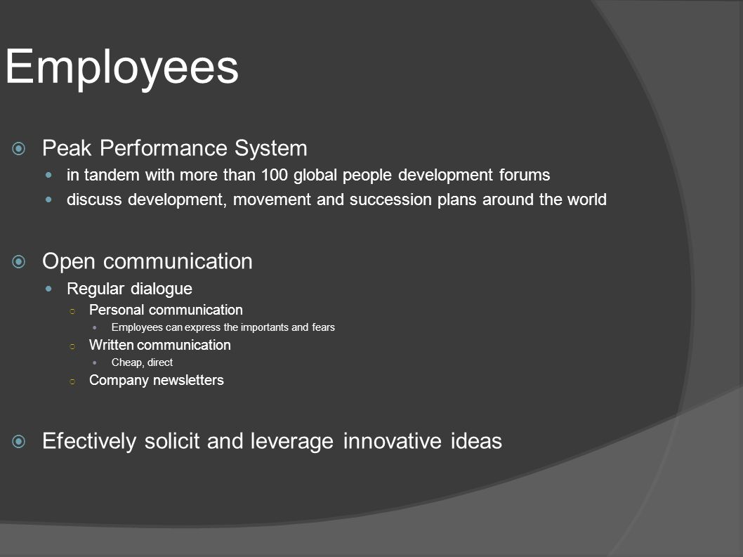 Employees Peak Performance System Open communication