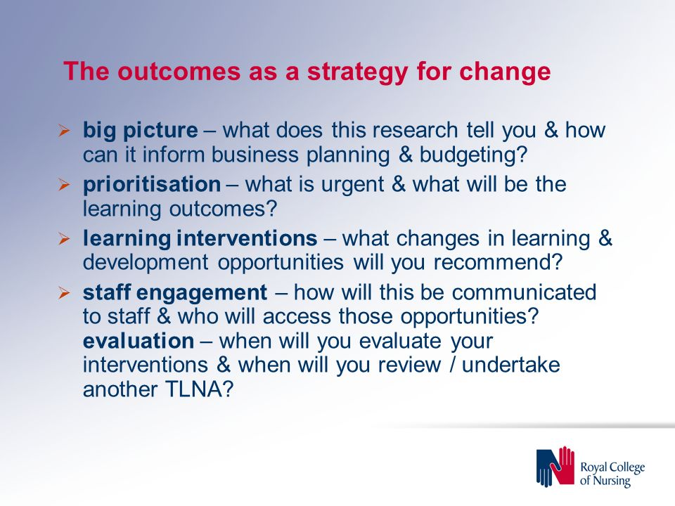 The outcomes as a strategy for change