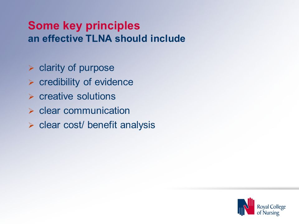 Some key principles an effective TLNA should include
