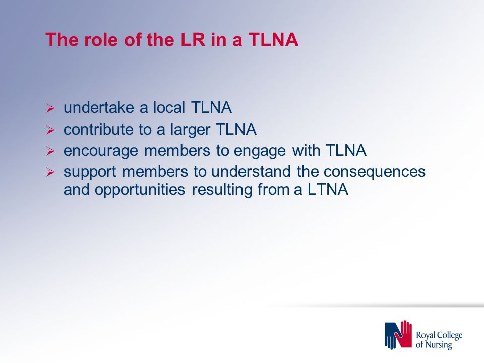 The role of the LR in a TLNA