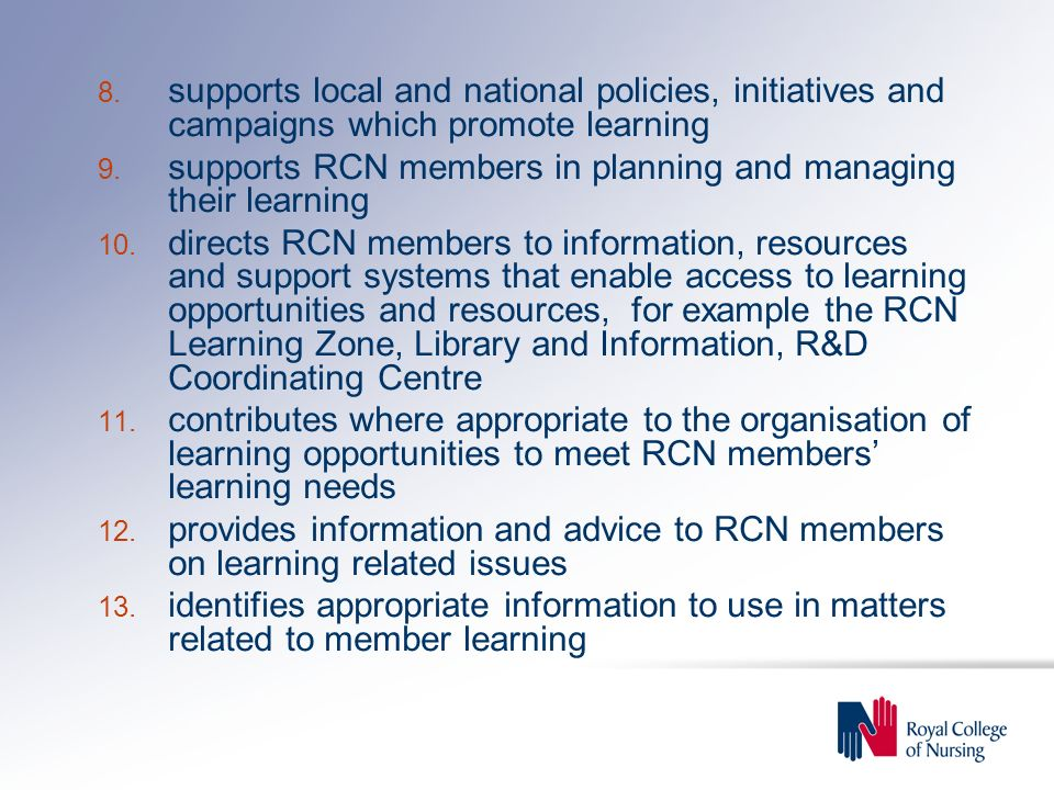 supports local and national policies, initiatives and campaigns which promote learning