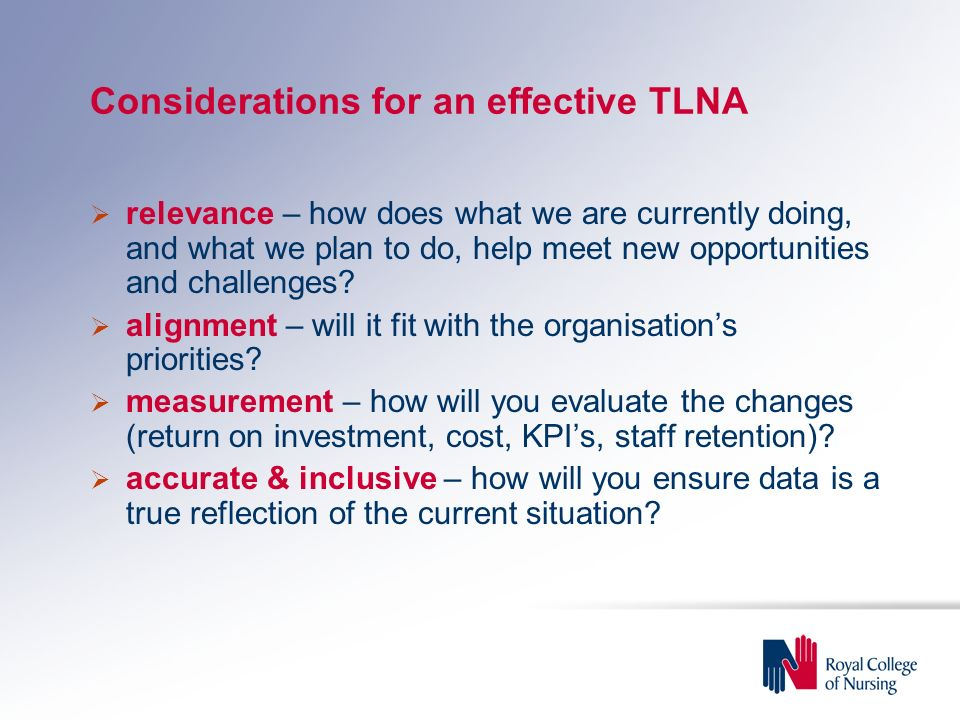 Considerations for an effective TLNA