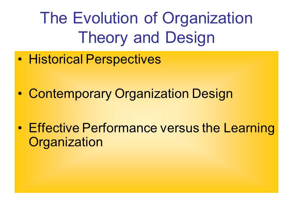 organizational theory and designs Organizational theory and behavior homework #3 october 9, 2007 what advancement barriers did lisa encounter although lisa weber was a highly qualified, ambitious analyst for although lisa weber was a highly qualified, ambitious analyst for.