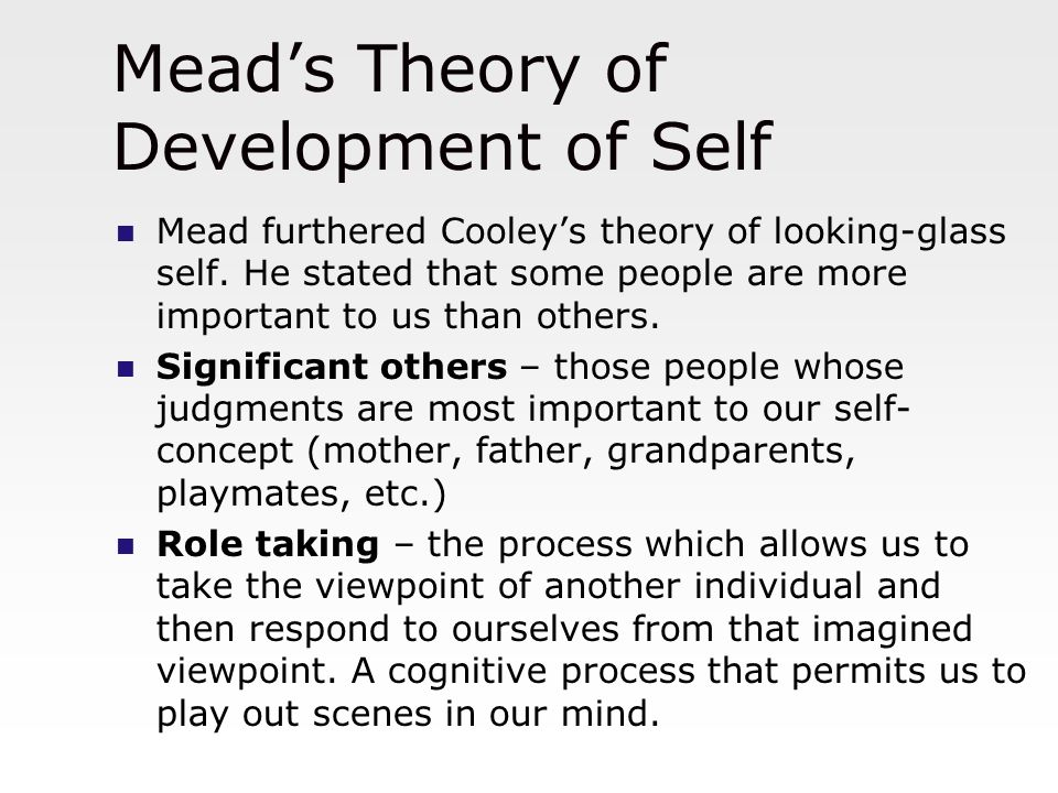 Mead's Theory of Self and Cooley's Looking Glass Self