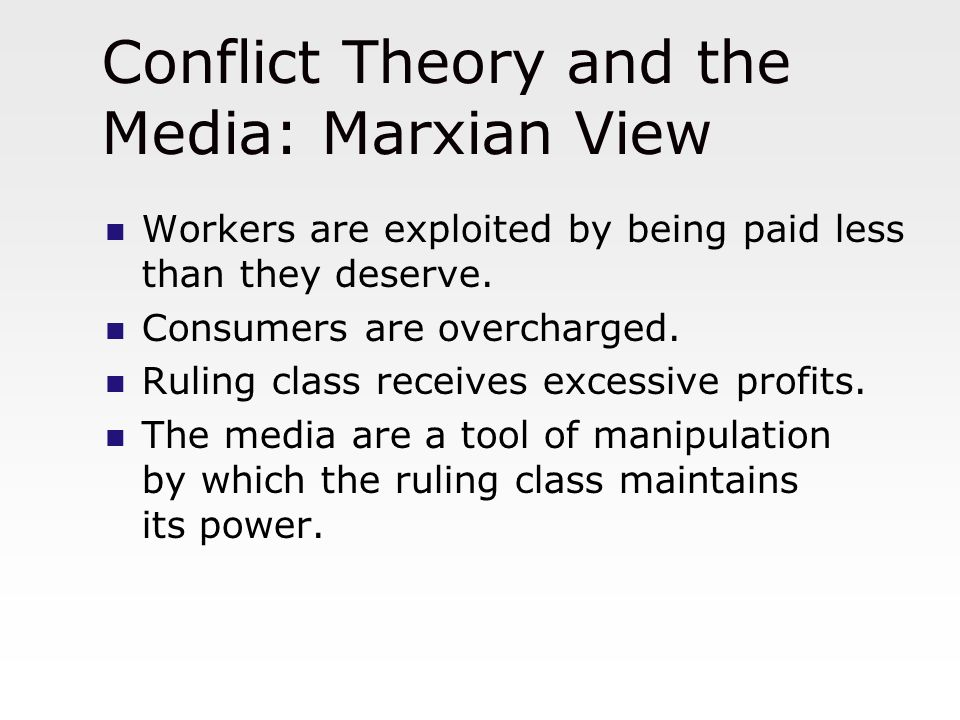 How the media conflict with mantsioss theories