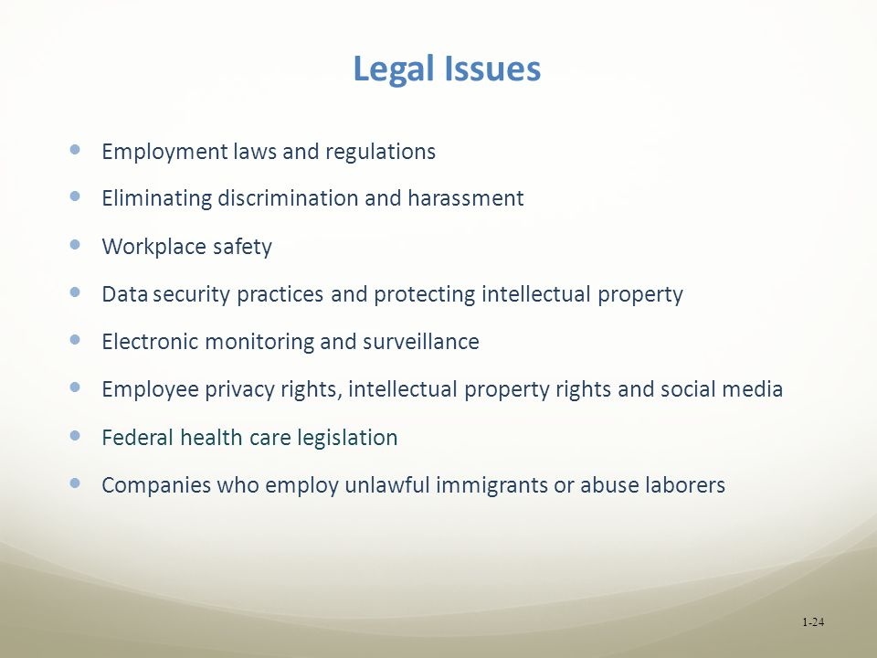 Legal Issues Employment laws and regulations