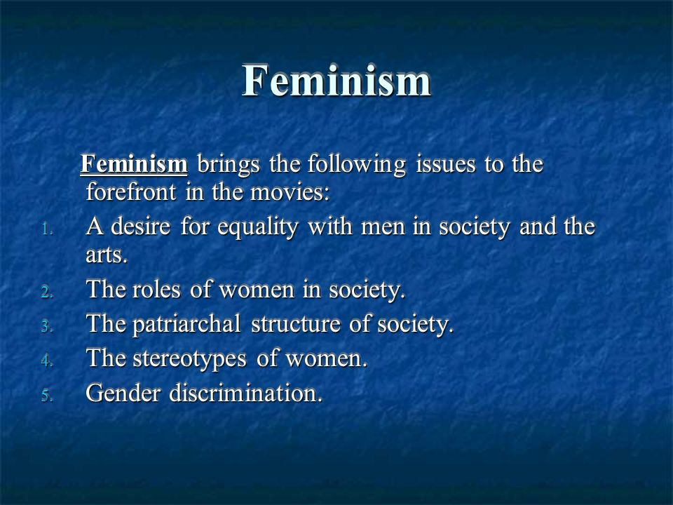 the role of men in a feminist environment The article adolescent gender-role identity , their gender roles and politics, and feminism), men's by both innate factors and by environmental.