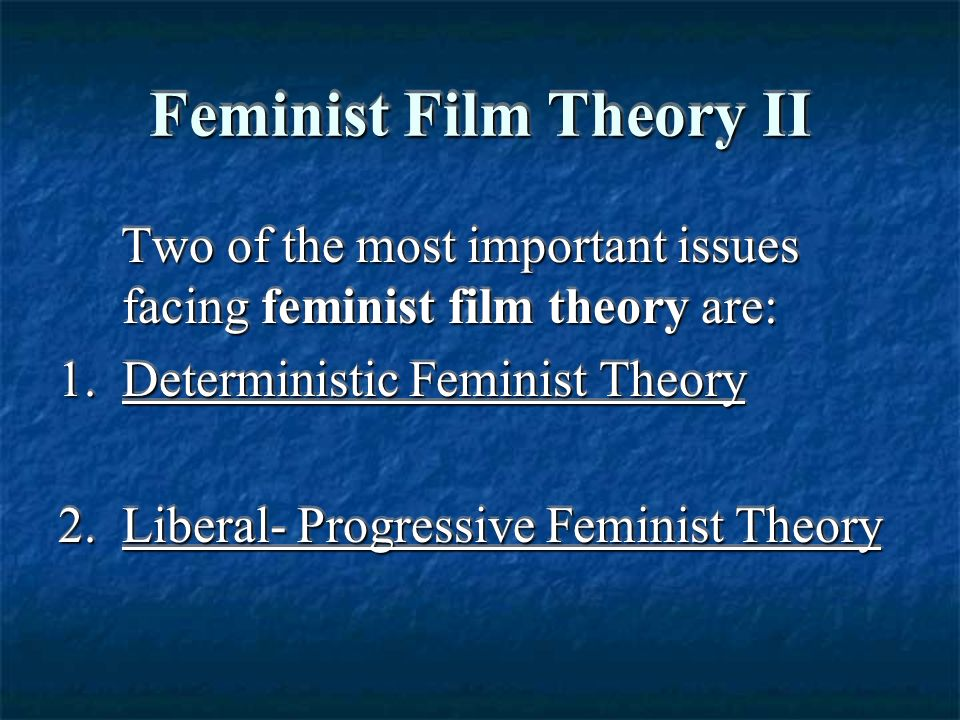 feminist film theory thesis Theory about leaders,  in my thesis i am using theory about leaders,  master thesis, female and gender leadership ainura kadyrkulova 9.