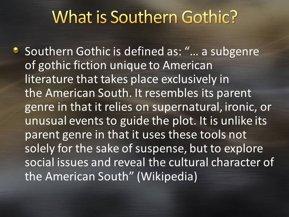 What is Southern Gothic