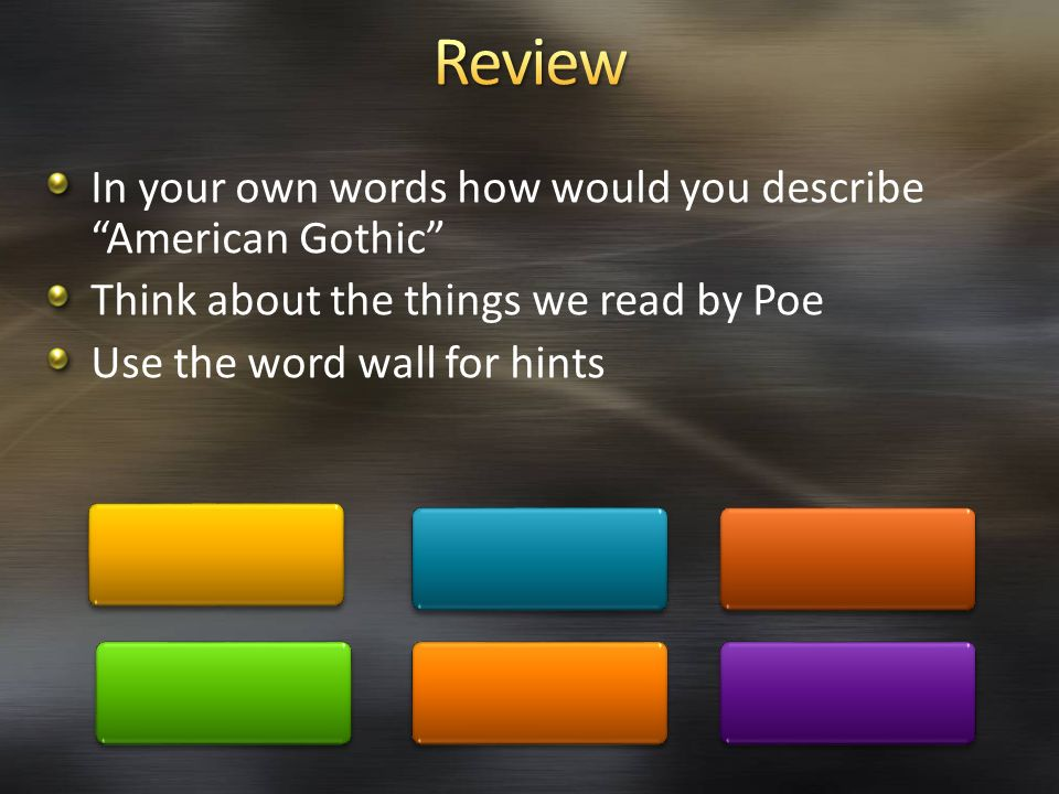 Review In your own words how would you describe American Gothic