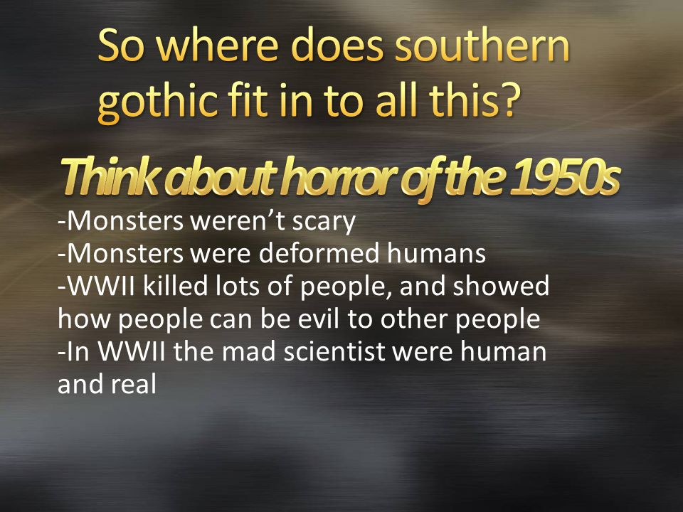So where does southern gothic fit in to all this