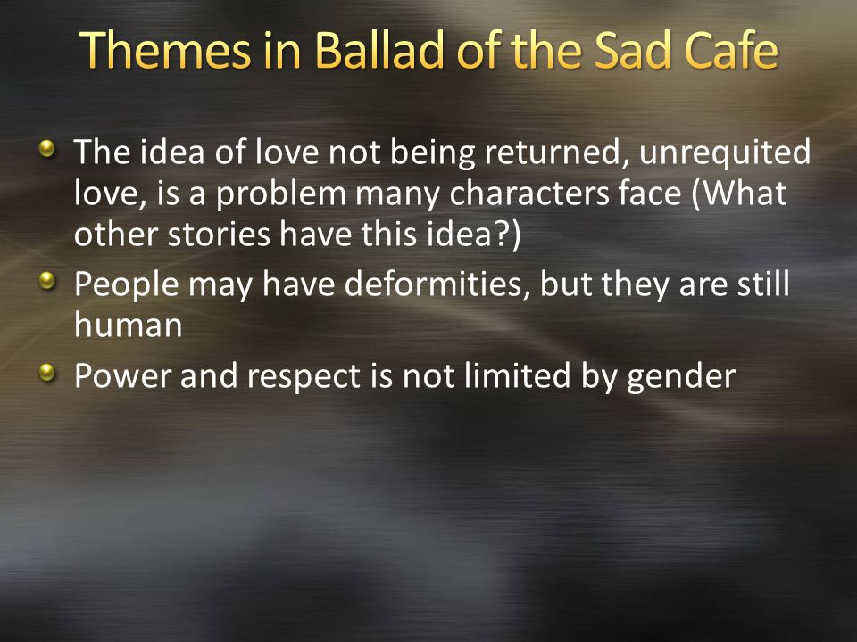 Themes in Ballad of the Sad Cafe