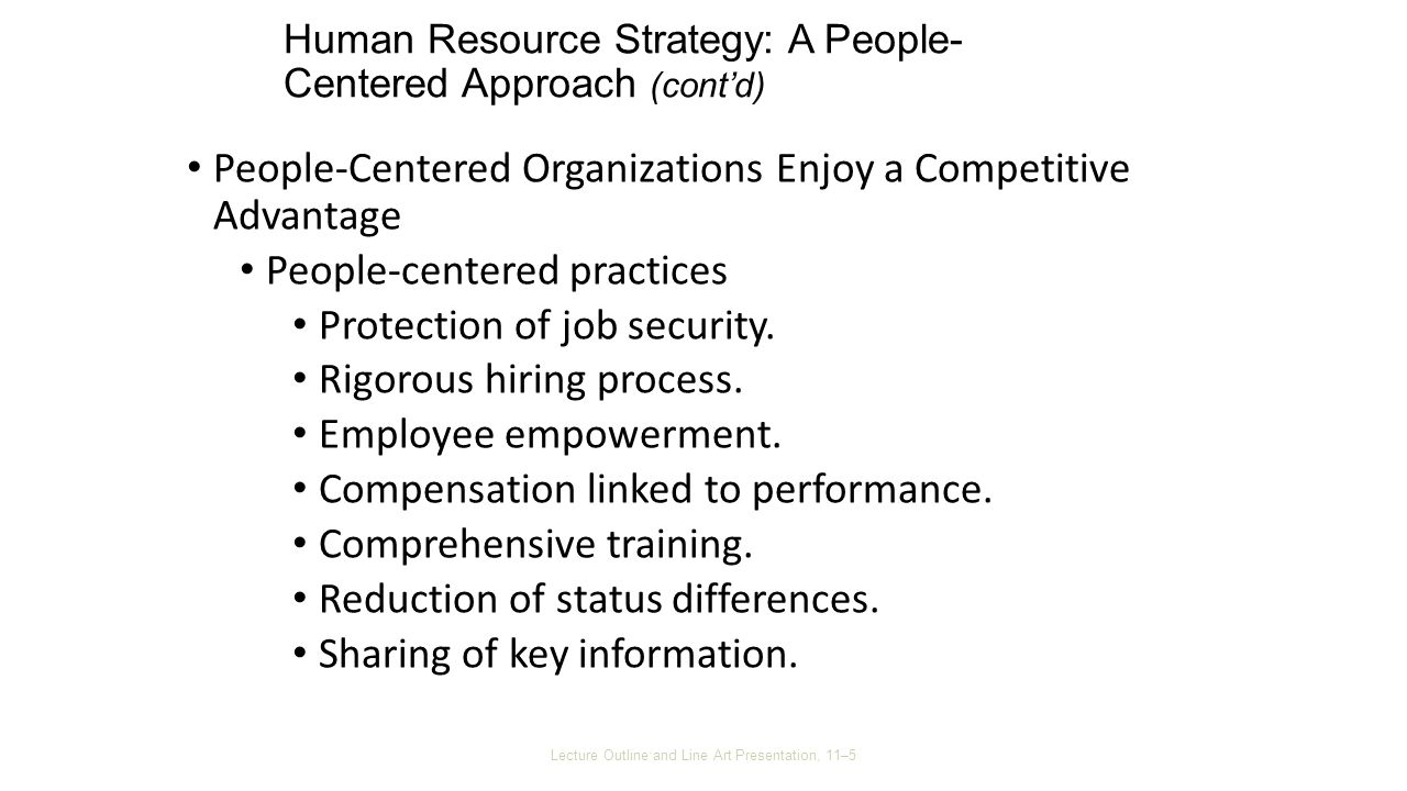 people centered management When we look at the styles of management, we see that most styles fall into one of two categories, a task-oriented management style or a people-centered style a manager with a task-oriented style will focus on the technical or task aspects of the job.
