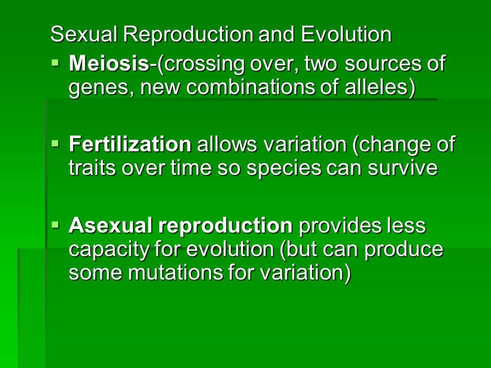 Sexual Reproduction and Evolution