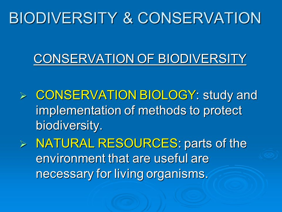 conservation biodiversity and natural resources The general natural resources and biodiversity conservation requirement of the  us department of agriculture (usda) organic regulations at 7 cfr § 205200.