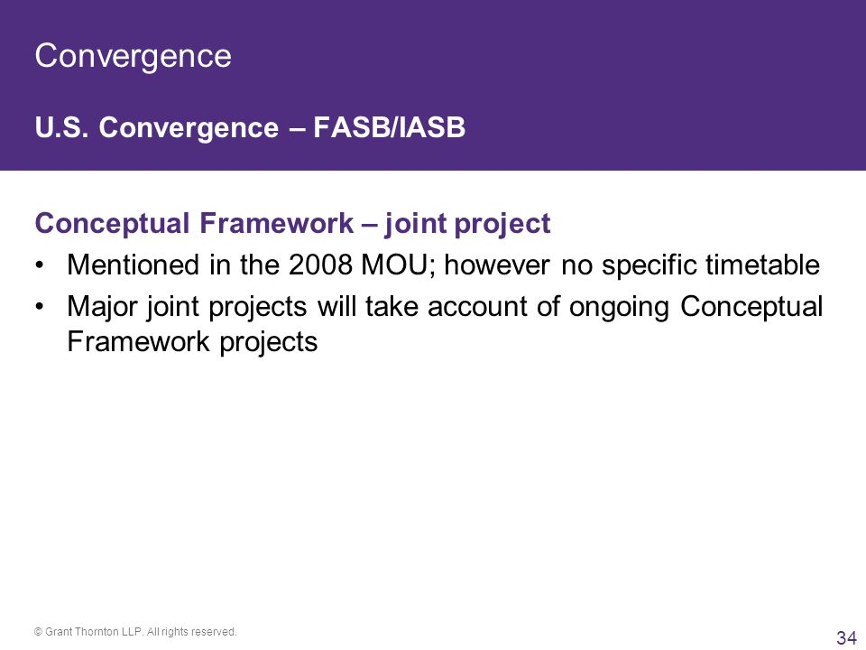 "convergence projects fasb and iasb In the meantime, the aicpa supports continued ""convergence"" of specific  accounting  like the fasb, the iasb follows a rigorous, open due process to  develop."