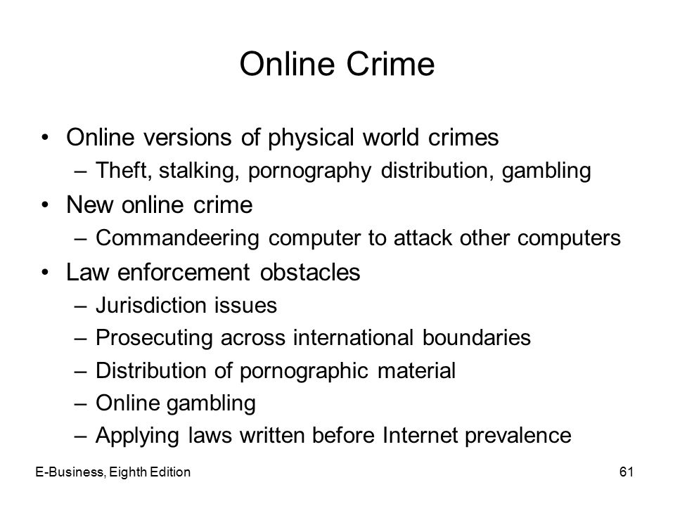online business crime The internet is a major enabler for organised criminal group (ocg) activity  compared to making money from more traditional crimes, hacking individuals,.