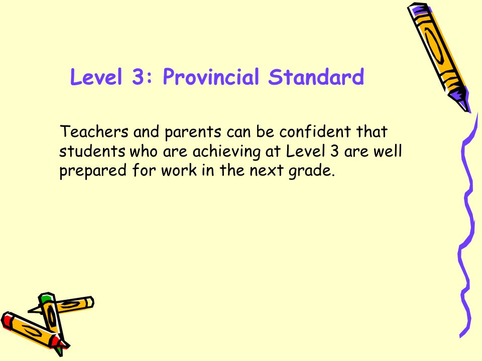 Level 3: Provincial Standard