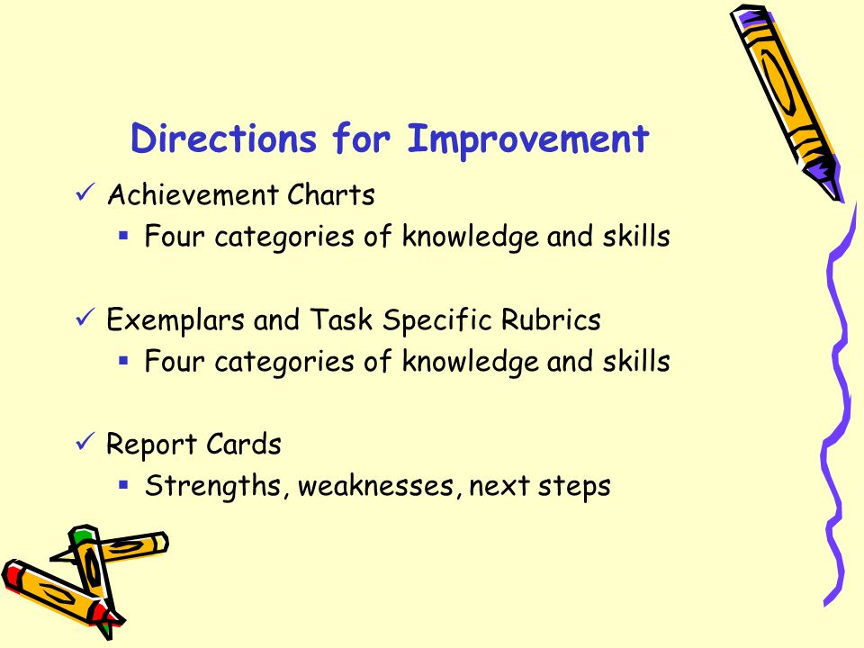Directions for Improvement