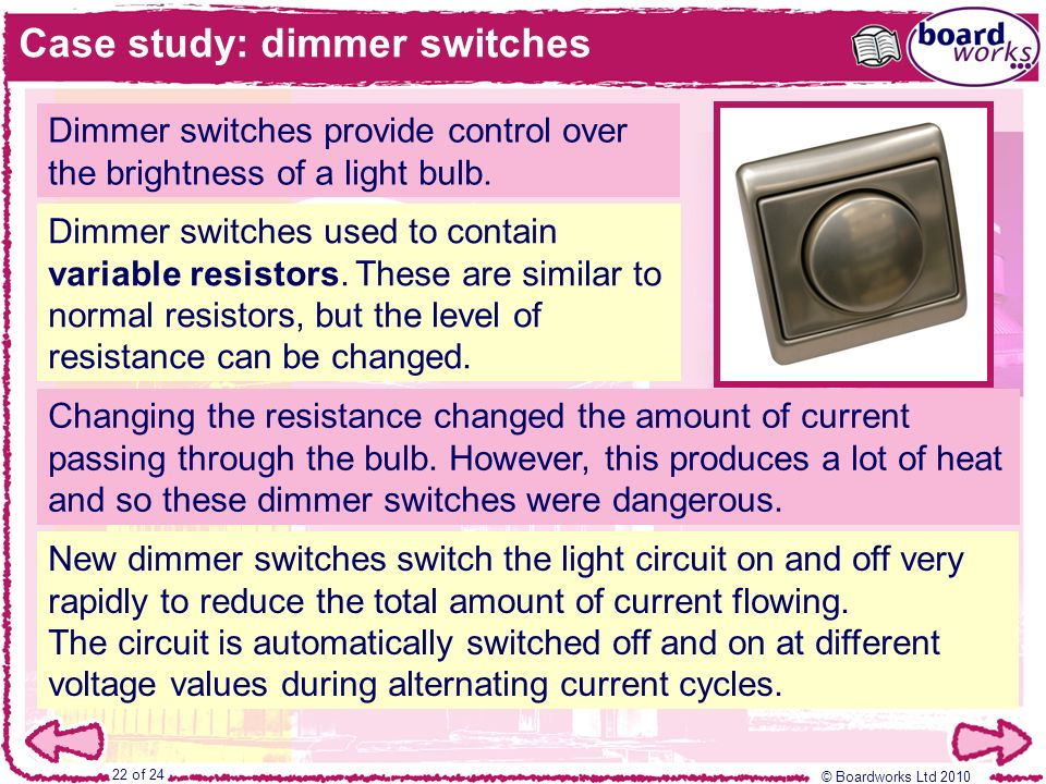 Case study: dimmer switches